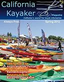 Spring 2012 Issue of California Kayaker Magazine