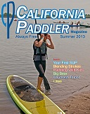 Summer 2013 Issue of California Paddler Magazine